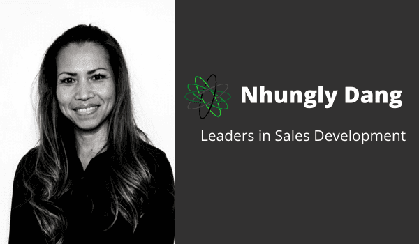 Nhungly Dang - Leaders in Sales Development